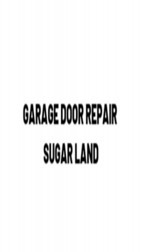 Garage Door Repair Sugar Lan